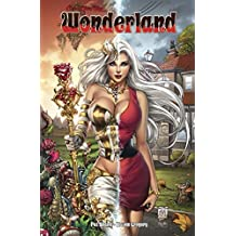 Wonderland Volume 3 (Grimm Fairy Tales Presents...) by Patrick Shand (2013-12-31)