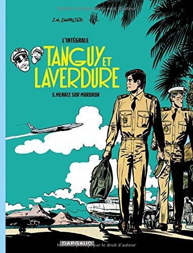 Les aventures de Tanguy et Laverdure - Intégrales - tome 5 - Tanguy & Laverdure - intégrale tome 5