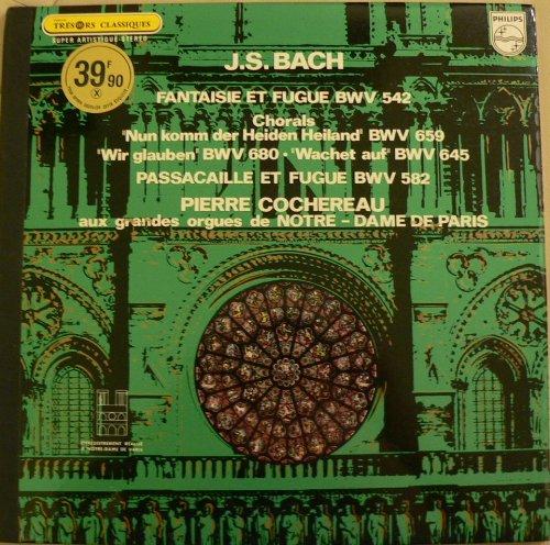 Bach Orgelwerke. BWV 542, 659, 645, 582. Notre - dame de Paris. Cochereau. Vinyl LP.