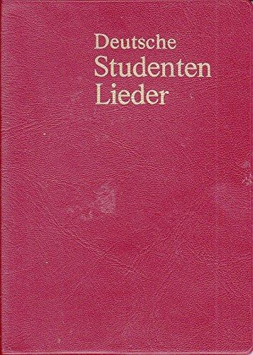 Deutsche Studentenlieder - Taschen-Kommersbuch: Textauswahl der gebräuchlichsten Lieder aus dem Allgemeinen Deutschen Kommersbuch