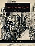 The International Jew: The World's Foremost Problem-Abridged  Edition