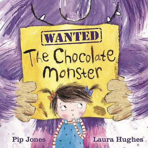 Wanted: The Chocolate Monster