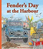 Fender's Day at the Harbour: Book 4