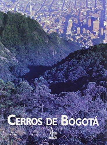 Cerros de Bogota por Benjamin Villegas