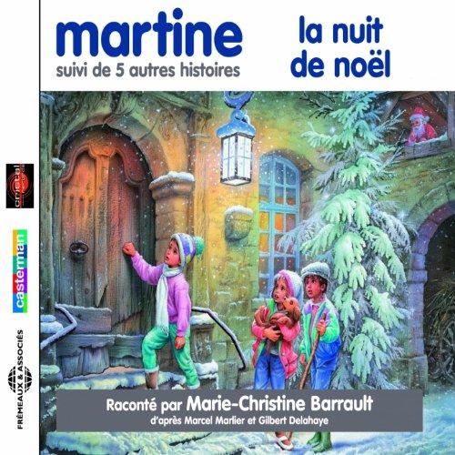 martine-la-nuit-de-noel-et-cinq-autres-histoires-dapres-marcel-marlier-et-gilbert-delahaye
