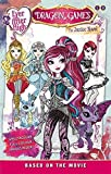 Ever After High: Dragon Games: The Junior Novel (Based on the Movie) (Ever After High Junior Novels) by Mattel UK Ltd (2016-02-11)