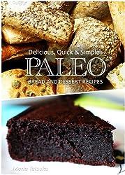 Paleo Bread and Dessert - Delicious, Quick & Simple Recipes (English Edition)