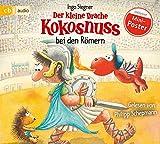 Der kleine Drache Kokosnuss bei den Römern (Die Abenteuer des kleinen Drachen Kokosnuss, Band 27) -
