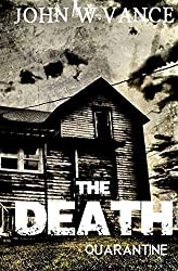 The Death: A Post Apocalyptic Novel by John W. Vance (September 24,2014)