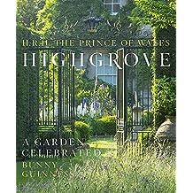 Highgrove: A Garden Celebrated