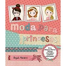 Moda para princesas (Ocio Y Conocimientos - Manualidades)