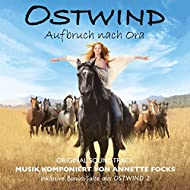 Ostwind - Aufbruch nach Ora (Original Soundtrack)