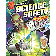 Lessons in Science Safety with Max Axiom, Super Scientist (Graphic Library: Graphic Science)