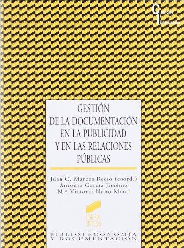 Descargar Libro Gestión de la documentación en la publicidad y en las relaciones públicas (Ciencias de la información) de Antonio García Jiménez