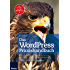 Das WordPress Praxishandbuch (Professional Series)