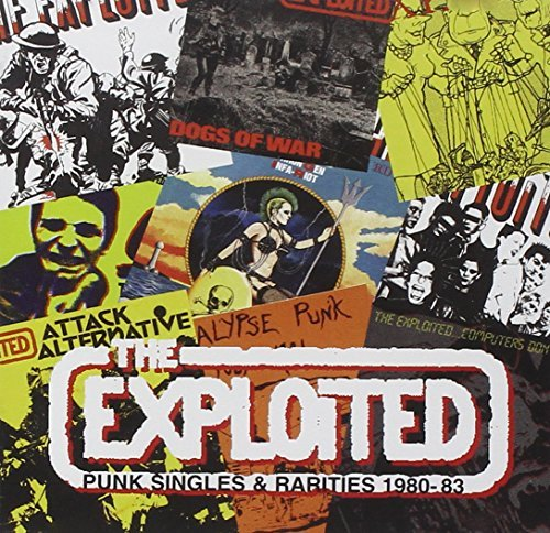 Punk Singles and Rarities By The Exploited (2001-03-26)