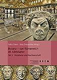 Byzanz - das Römerreich im Mittelalter: Pracht und Alltag eines Weltreiches (Römisch Germanisches Zentralmuseum / Monographien des Römisch-Germanischen Zentralmuseums) - Falko Daim