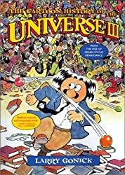 The Cartoon History of the Universe III: From the Rise of Arabia to the Renaissance by Larry Gonick (2002-10-21)