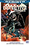 Batman - Detective Comics: Bd. 3 (2. Serie): League of Shadows