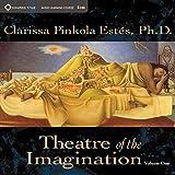Theatre of the Imagination: 1