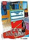 Station Sous-Paradis par Luciani