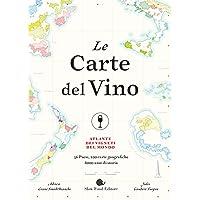 Le carte del vino  Atlante dei vigneti del mondo