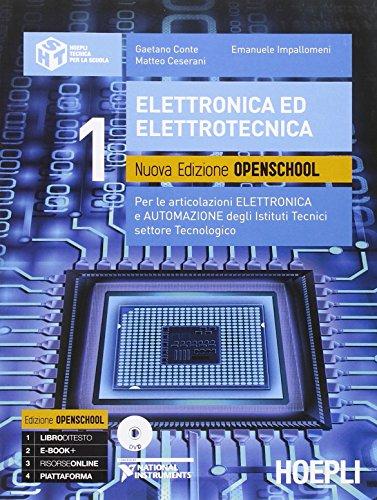 Elettronica ed elettrotecnica. Ediz. openschool. Per le articolazioni elettronica e automazione degli Istituti tecnici settore tecnologico. Con DVD: 1