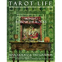 Tarot Life Book 2: Remove the Blocks