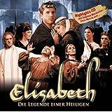 ELISABETH - Die Legende einer Heiligen; Highlight- CD