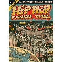 Hip Hop Family Tree 2: Fanta Graphics Treasury Edition