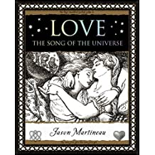 Love: The Song of the Universe