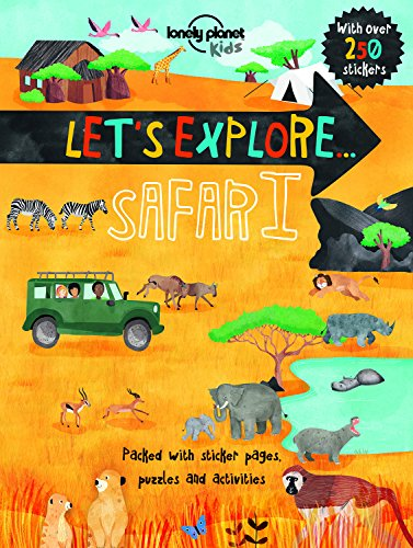 Let's Explore... Safari (Lonely Planet Kids)