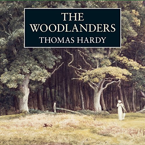 The Woodlanders  Audiolibri