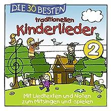 Die 30 besten traditionellen Kinderlieder Vol. 2 (Audio CD)