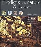 Prodiges de la nature en France