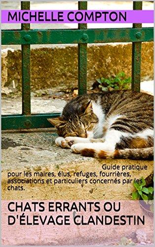 Chats errants ou d'élevage clandest...