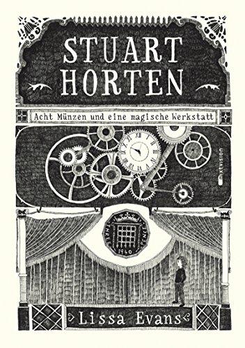 Stuart Horten: Acht Münzen und eine magische Werkstatt