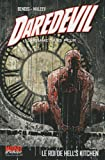 Daredevil, l'homme sans peur, Tome 3 - Le roi de Hell's Kitchen