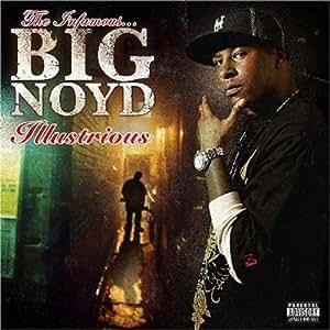 Big Noyd - Illustrious