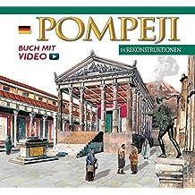 Pompeji in Rekonstruktionen (Mgh - Studien Und Texte)