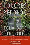 Todo Esto Te Daré (Premio Planeta 2016) (Autores Españoles e Iberoamericanos)
