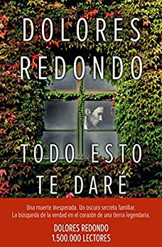 Todo esto te daré: Premio Planeta 2016 (Volumen independiente) (Spanish Edition) by [Redondo, Dolores]