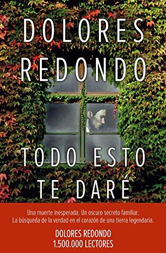 Todo esto te daré: Premio Planeta 2016 (Volumen independiente nº 1) (Spanish Edition)