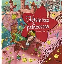 Histoires de princesses ( périmé )