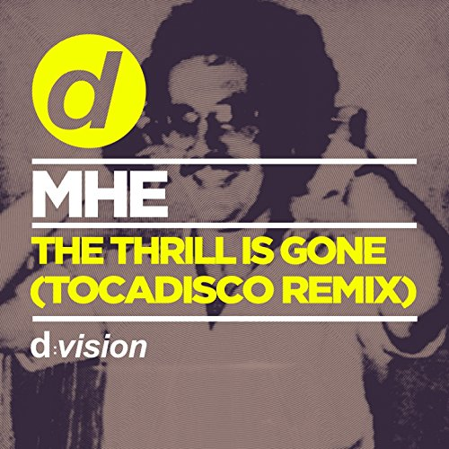 The Thrill is Gone (Tocadisco Edit)