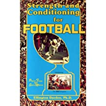 Strength and Conditioning for Football (English Edition)