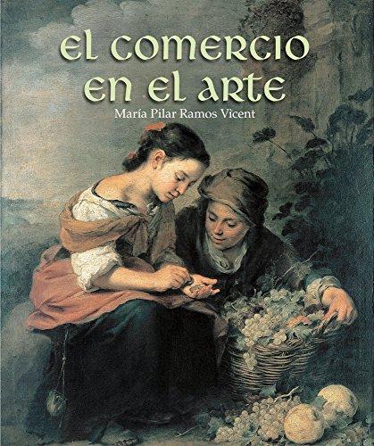 El comercio en el arte por María Pilar Ramos Vicent
