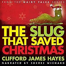 The Slug That Saved Christmas