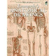 Leonardo's Anatomical Drawings (Dover Fine Art, History of Art) (English Edition)