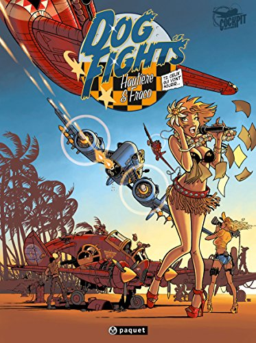 Dog Fights, Tome 2 : Ceux qui vont mourir...